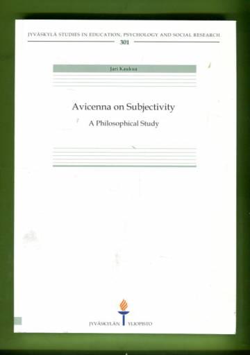 Avicenna on Subjectivity - A Philosophical Study