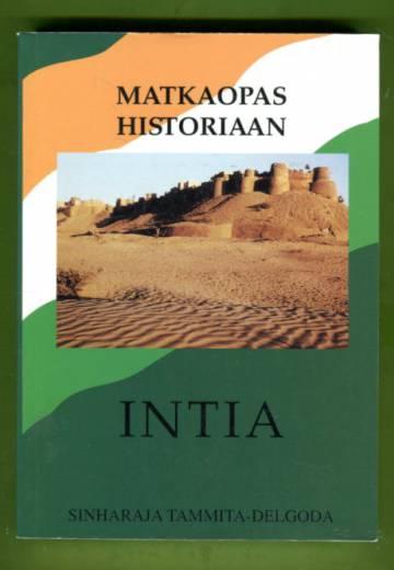 Matkaopas historiaan - Intia