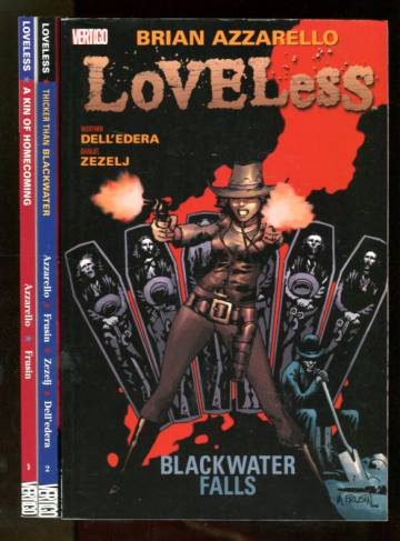 Loveless Vol. 1-3: A Kin of Homecoming, Thicker than Blackwater & Blackwater Falls
