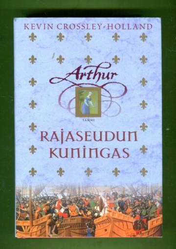 Arthur 3 - Rajaseudun kuningas