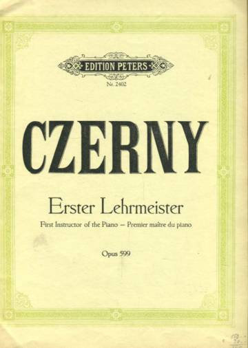 Erster Lehrmeister / First Instructor of the Piano / Premier maître du piano, Op. 599