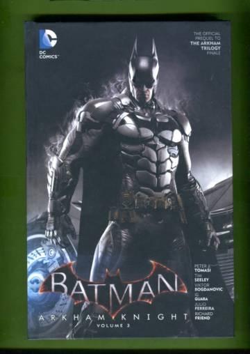 Batman: Arkham Knight Vol 3