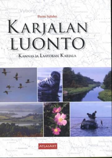 Karjalan luonto - Kannas ja Laatokan Karjala