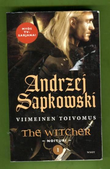 The Witcher - Noituri 1 - Viimeinen toivomus