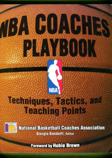 NBA Coaches Playbook - Techniques, Tactics and Teaching Points