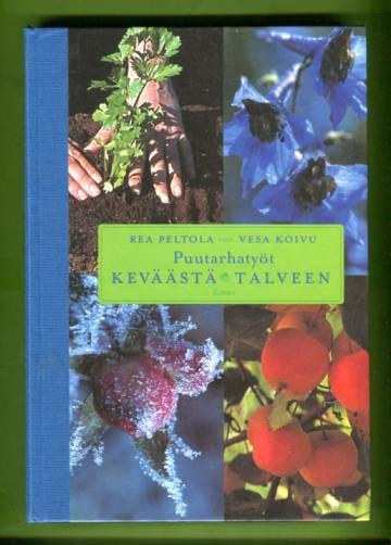 Puutarhatyöt keväästä talveen - Puutarhan muistilista ja hoito-opas