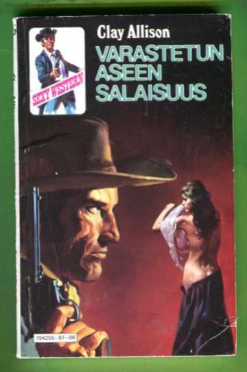 Clay Allison - Varastetun aseen salaisuus