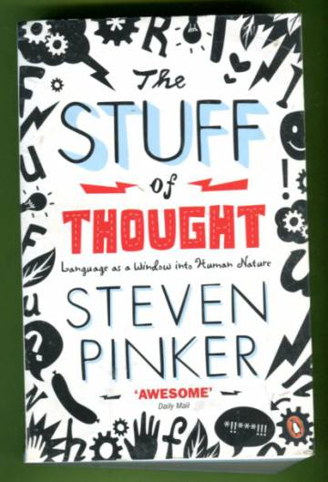 The Stuff of Thought - Language as a Window into Human Nature
