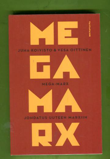 Mega-Marx - Johdatus uuteen Marxiin