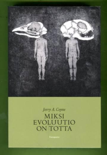 Miksi evoluutio on totta