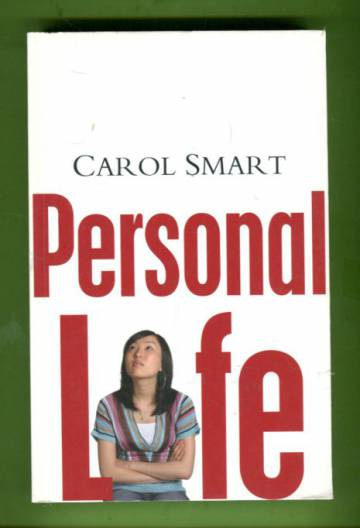 Personal Life - New Directions in Sociological Thinking
