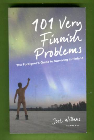 101 Very Finnish Problems - The Foreigner's Guide to Surviving in Finland