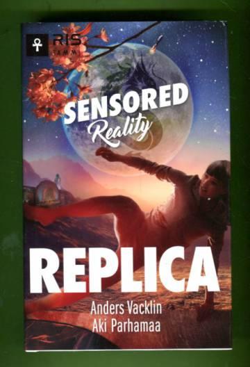 Sensored Reality - Replica