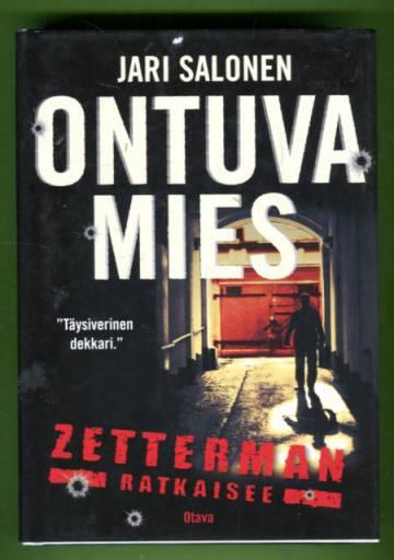 Ontuva mies - Zetterman ratkaisee