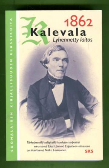 Kalevala - 1862: Lyhennetty laitos
