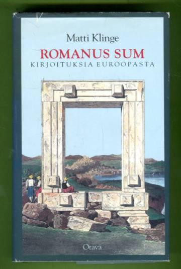 Romanus sum - Kirjoituksia Euroopasta