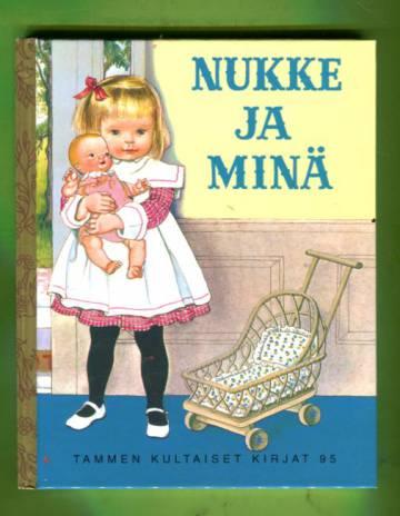 Tammen kultaiset kirjat 95 - Nukke ja minä
