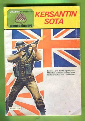 Viidakon korkeajännitys 6/82 - Kersantin sota