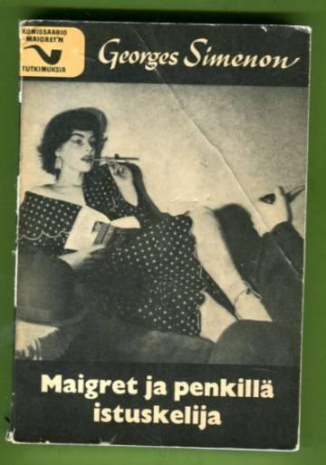Maigret ja penkillä istuskelija - Komissaario Maigret'n tutkimuksia