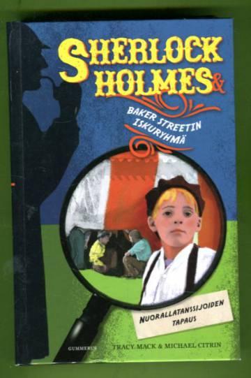 Sherlock Holmes ja Baker Streetin Iskuryhmä - Nuorallatanssijoiden tapaus