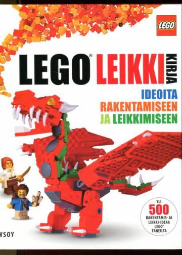 Lego leikkikirja - Ideoita rakentamiseen ja leikkimiseen