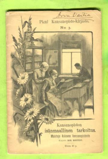 Pieni Kansanopisto-kirjasto 3 - Kansanopiston isänmaallinen merkitys