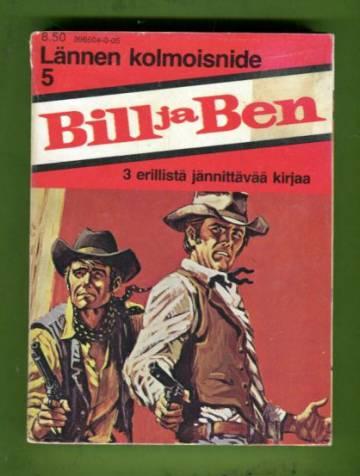 Bill ja Ben - Lännen kolmoisnide 5