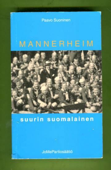 Mannerheim - Suurin suomalainen