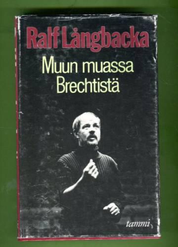 Muun muassa Brechtistä