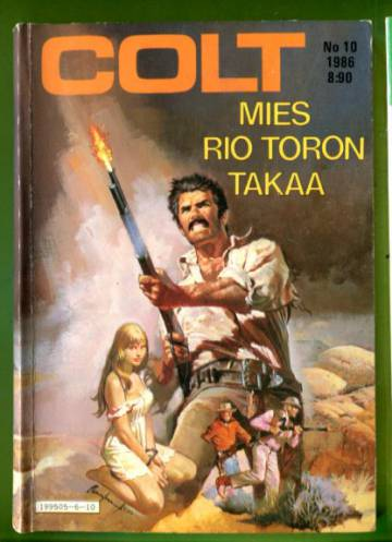 Colt 10/86 - Mies Rio Toron takaa