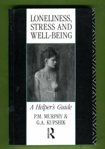 Loneliness, Stress and Well-Being - A Helper's Guide