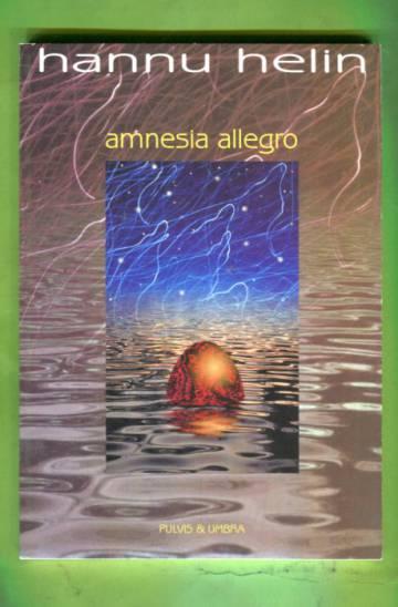 Amnesia allegro