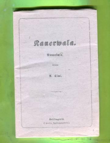 Kanerwala - Runoelmia