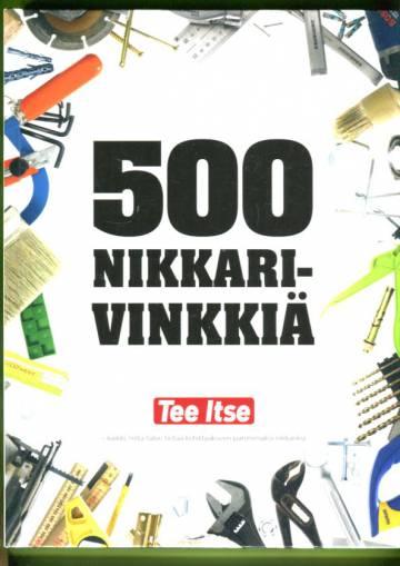 500 nikkarivinkkiä