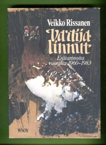 Vartijalinnut - Erätarinoita vuosilta 1960-1983