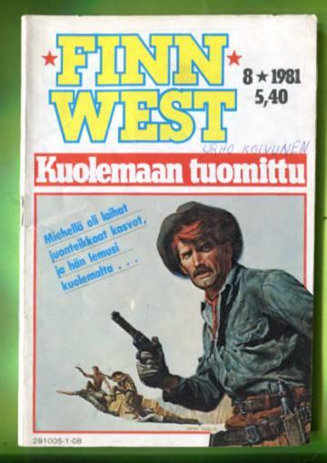 Finn West 8/81 - Kuolemaan tuomittu