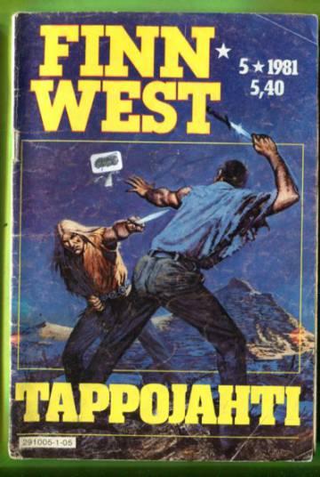 Finn West 5/81 - Tappojahti
