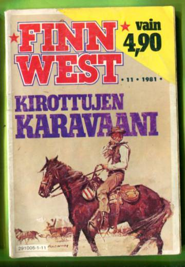 Finn West 11/81 - Kirottujen karavaani