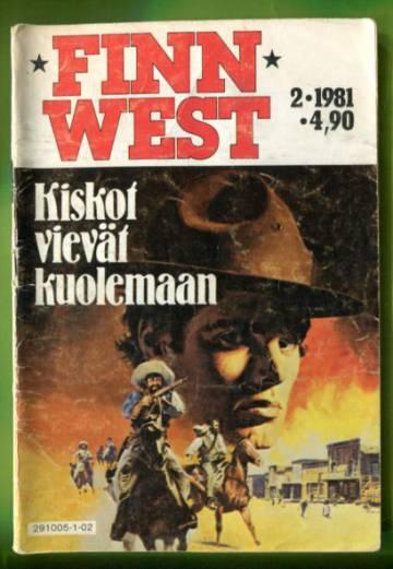 Finn West 2/81 - Kiskot vievät kuolemaan