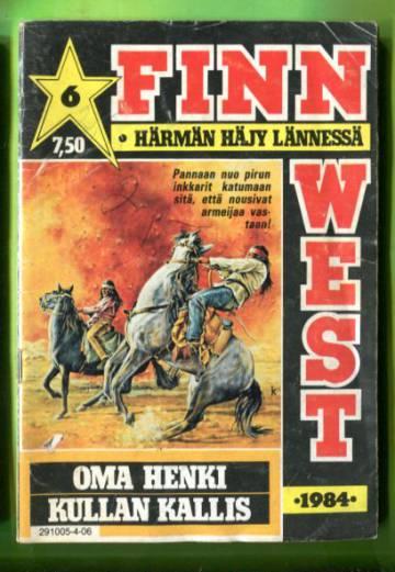 Finn West 6/84 - Oma henki kullan kallis