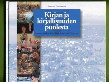 Kirjan ja kirjallisuuden puolesta - Suomen vanhan kirjallisuuden päivät 25 vuotta