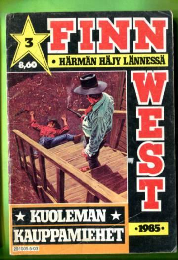 Finn West 3/85 - Kuoleman kauppamiehet
