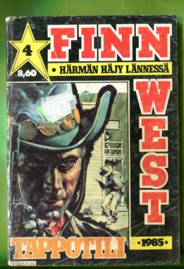 Finn West 4/85 - Tappotili