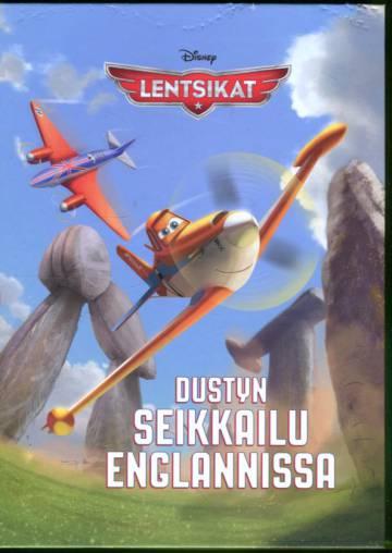 Lentsikat - Dustyn seikkailu Englannissa