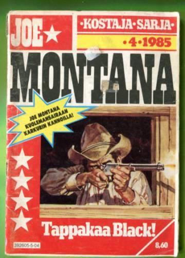 Joe Montana 4/85 - Tappakaa Black!