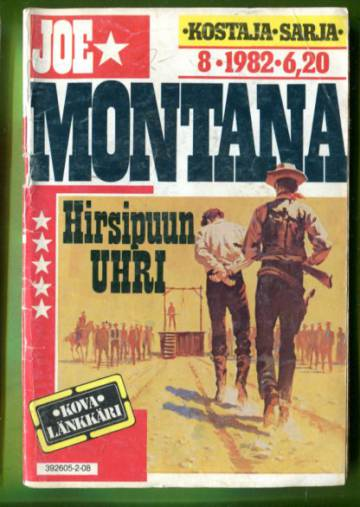 Joe Montana 8/82 - Hirsipuun uhri