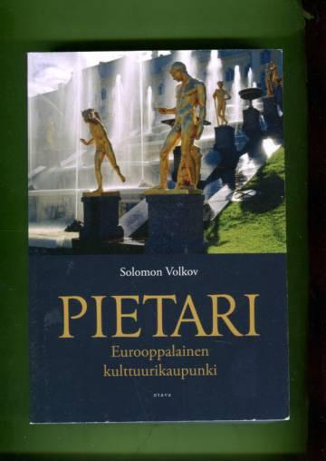 Pietari - Eurooppalainen kulttuurikaupunki