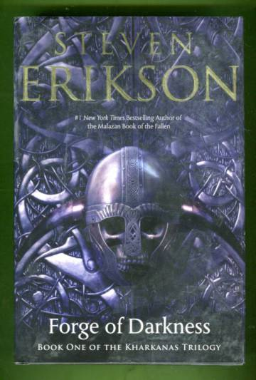 Kharkanas Trilogy 1 - Forge of Darkness