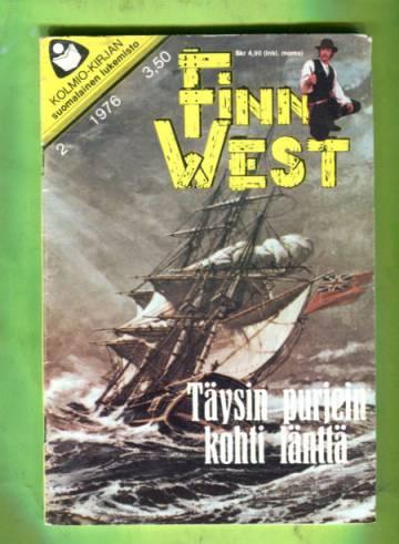 Finn West 2/76 - Täysin purjein kohti länttä