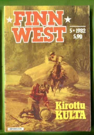 Finnwest 5/82 - Kirottu kulta